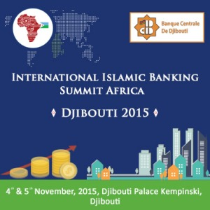 International-Islamic-Banking-Summit-Africa-Djibouti-2015