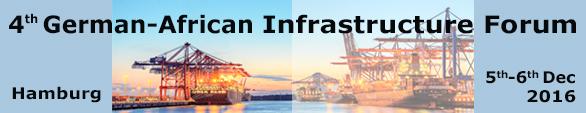 4ème Forum Germano-Africain de l'infrastructure, Hamburg (Allemagne), 5 au 6 Décembre 2016